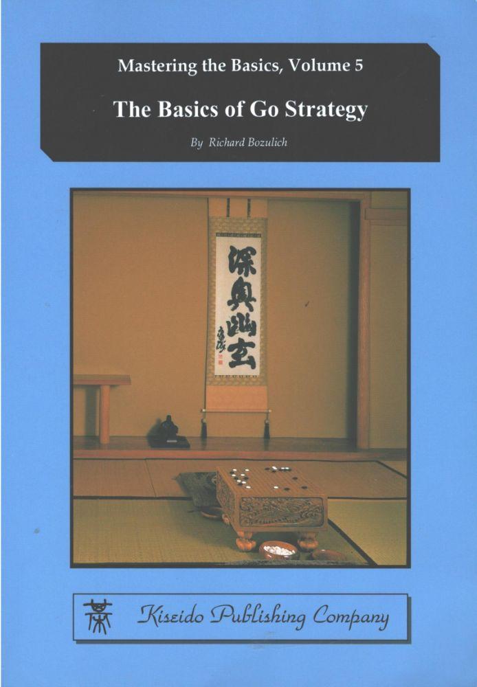 The Basics of Go Strategy
